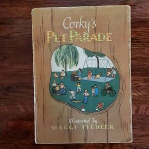 Corkys Pet Parade 1946 Childrens Book